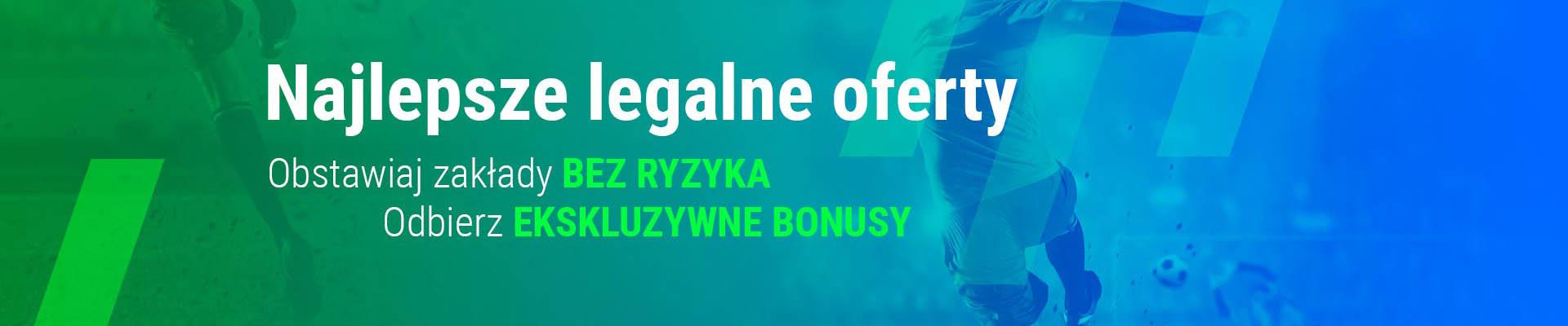 Legalni Bukmacherzy oferta