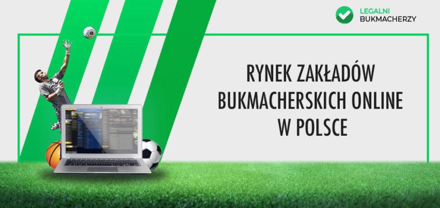 Rynek zakładów bukmacherskich online w Polsce