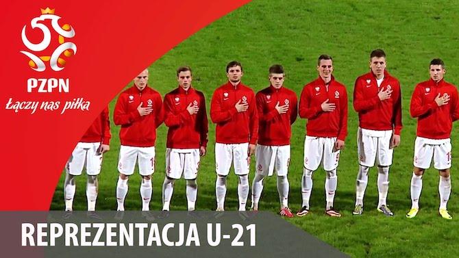 polska - anglia u21 - mistrzostwa europy