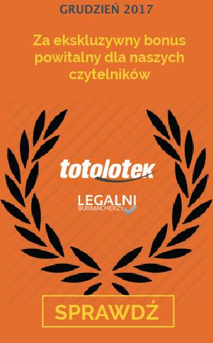 Najlepszy legalny internetowy bukmacher grudzień 2017 - Totolotek zakłady bukmacherskie