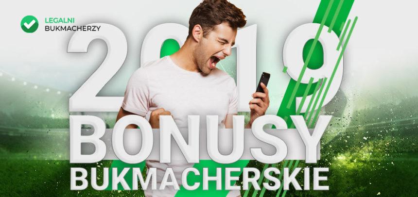 Bonusy bukmacherskie 2019
