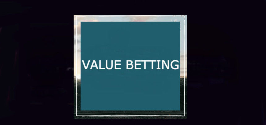 Co to jest value betting