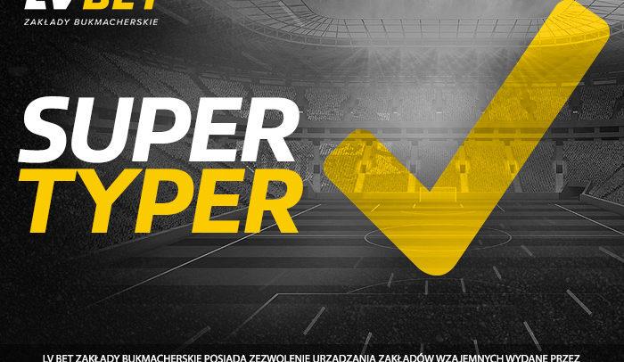Super Typer w LV BET – Stawiaj zakłady i wygrywaj