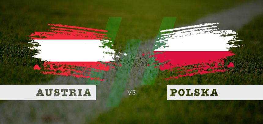 Austria – Polska: Kursy Bukmacherskie na Mecz