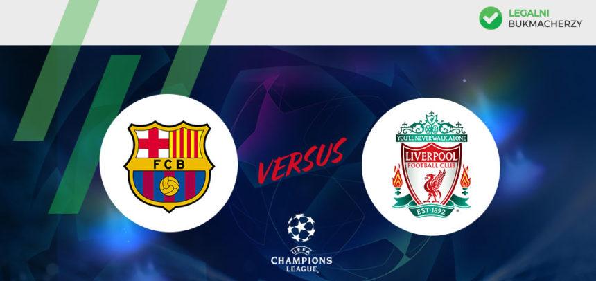 Barcelona – Liverpool: Kursy bukmacherskie na LM