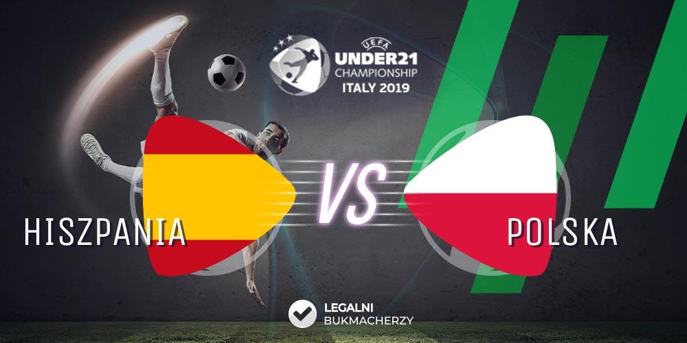 Hiszpania - Polska U21 - kursy bukmacherskie