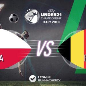 Polska – Belgia U21: Kursy bukmacherskie na Euro