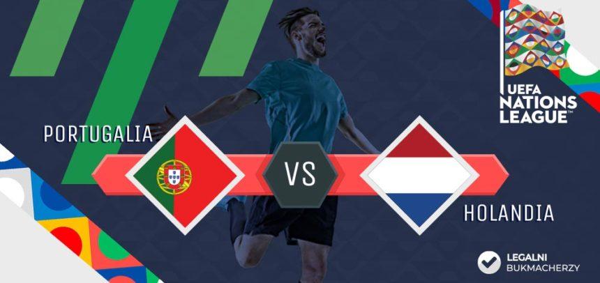 Portugalia – Holandia: Kursy na Finał Ligi Narodów UEFA