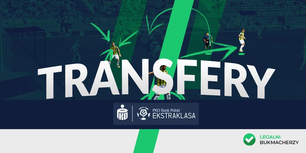 Transfery w PKO BP Ekstraklasa