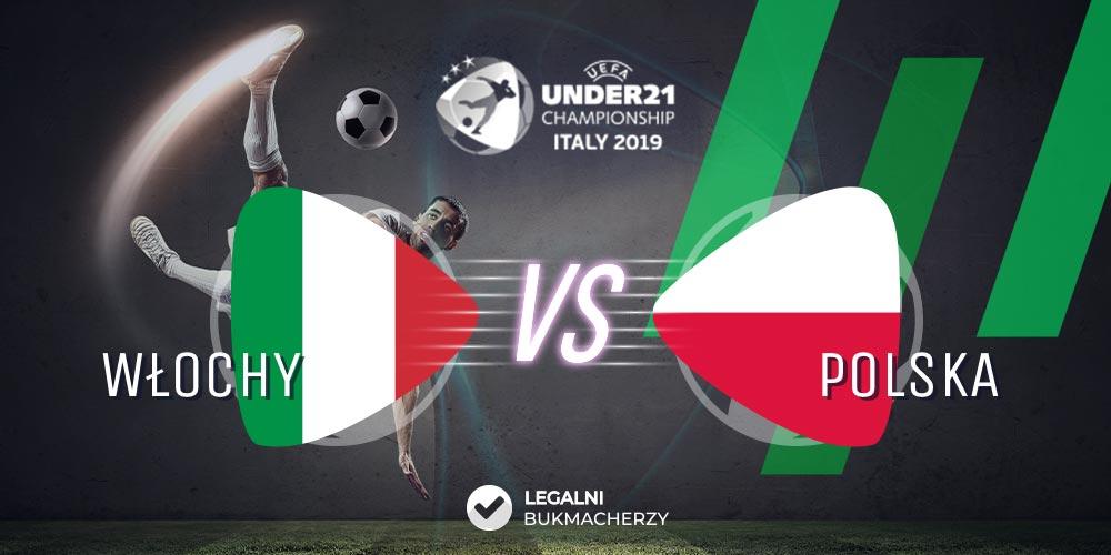 Włochy - Polska U21 - kursy na mecz