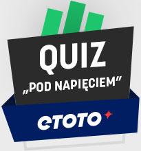 Etoto - quiz pod napięciem