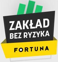 Fortuna - zakład bez ryzyka