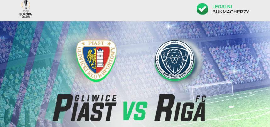 Piast Gliwice – Riga FC: Kursy bukmacherskie
