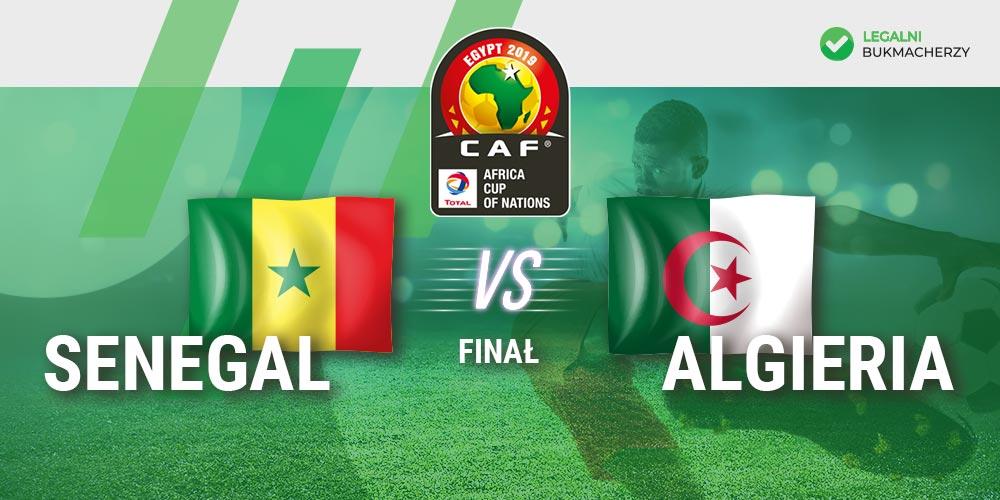 Senegal - Algieria - kursy na finał PNA