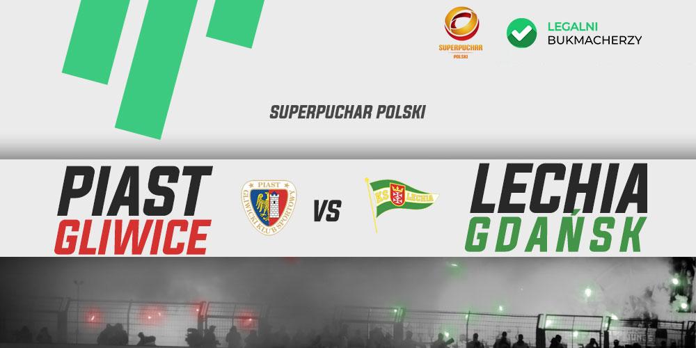 Super Puchar Polski - Piast - Lechia