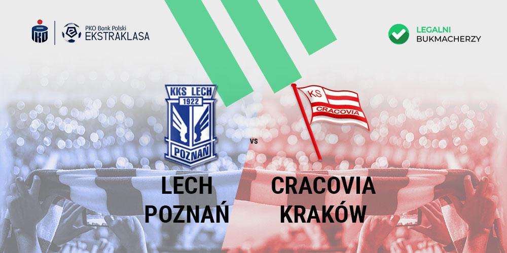 Lech Poznań - Cracovia Kraków kursy bukmacherskie