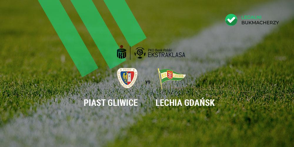 Piast Gliwice - Lechia Gdańsk kursy