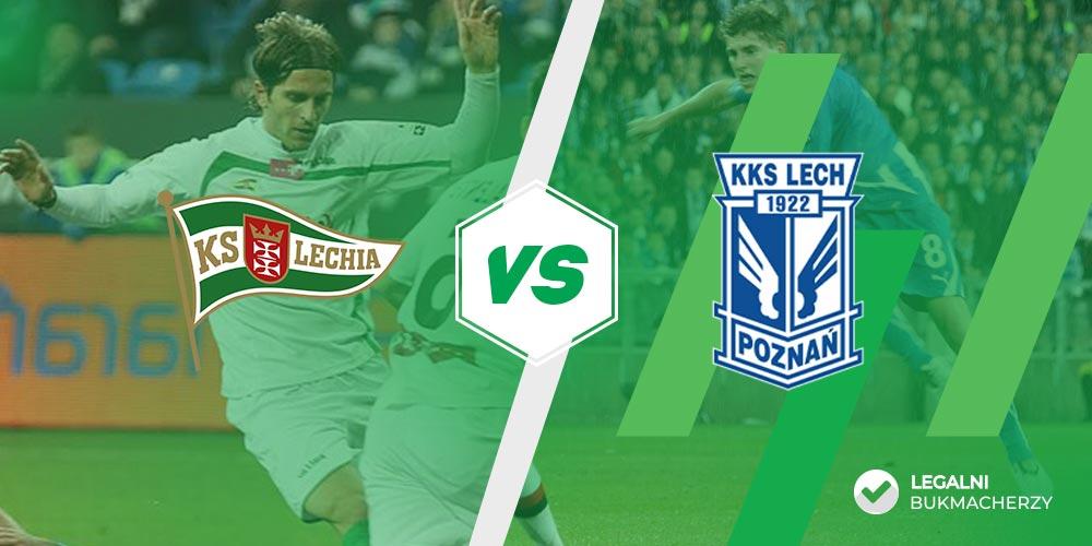 Lechia - Legia - kursy na zakłady
