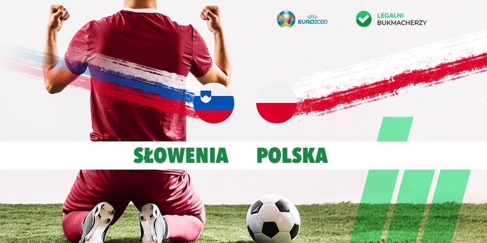 Słowenia - Polska Eliminacje Euro 2020 kursy