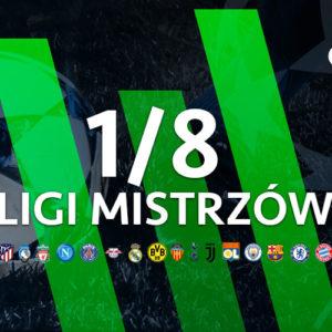 1/8 finału LM 2020 – Kursy bukmacherskie
