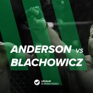 Anderson – Błachowicz: Kursy na UFC FN 167
