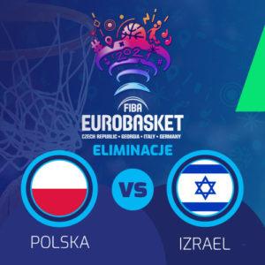 Polska – Izrael: Kursy na el. do Eurobasket 2021