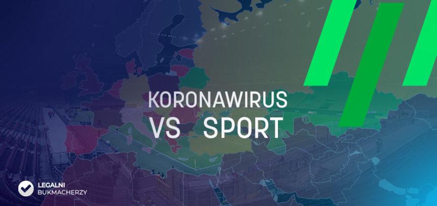 Koronawirus a sport. Jakie ligi i wydarzenia się odbędą?