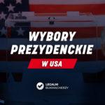 Wybory prezydenckie w USA 2020 – kursy bukmacherskie