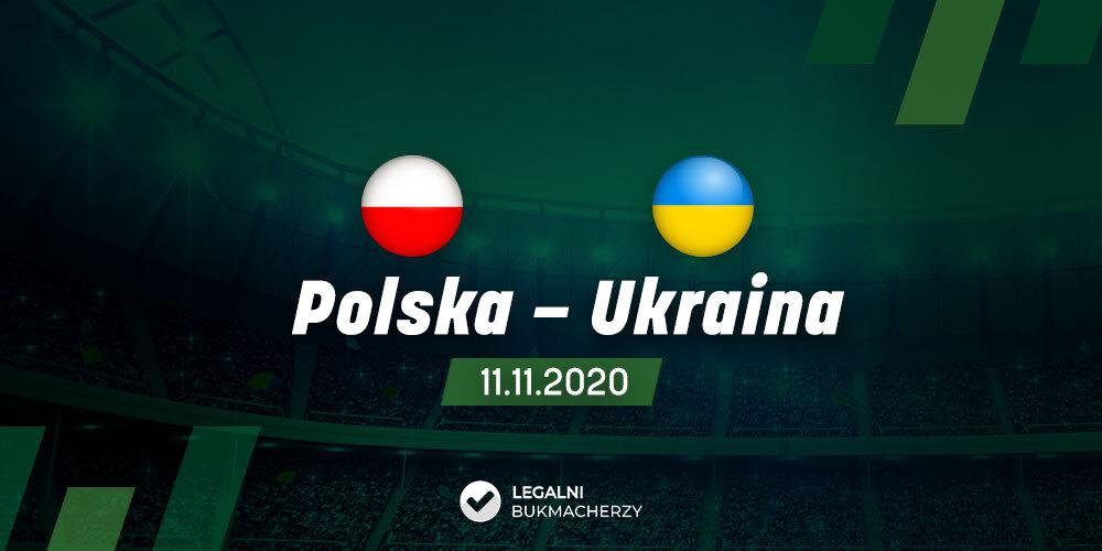 Polska – Ukraina – kursy bukmacherskie