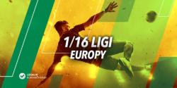 1/16 Ligi Europy – kursy bukmacherskie