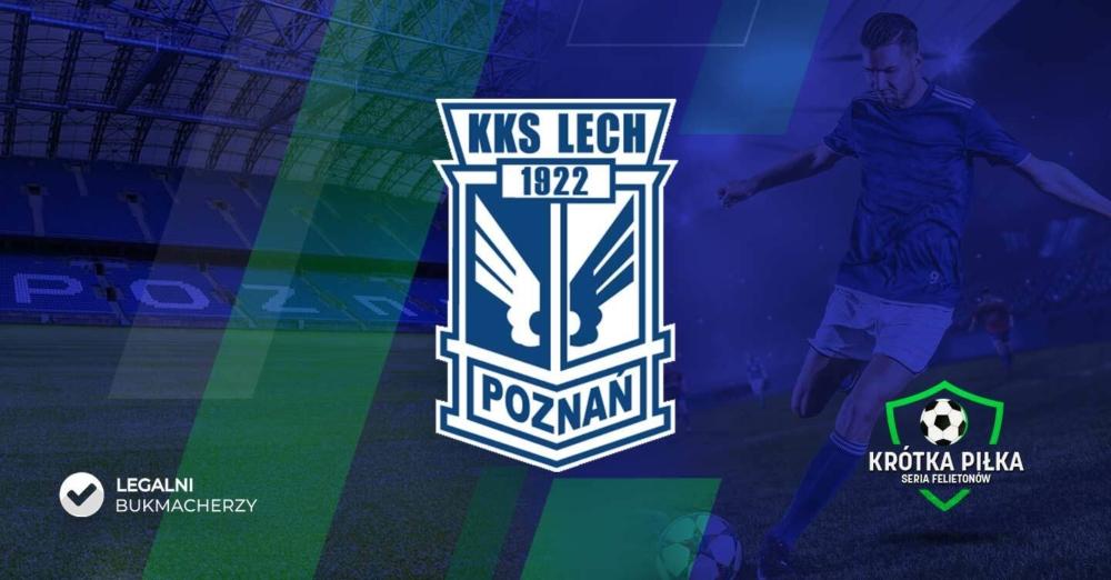 Adam Godlewski felieton Lech Poznań