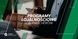 Programy lojalnościowe u polskich bukmacherów