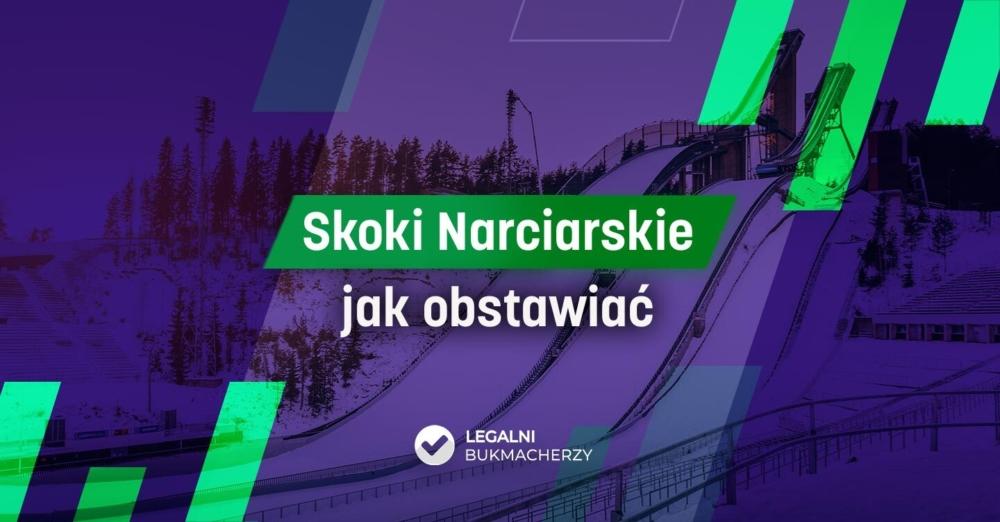 Skoki Narciarskie – zakłady bukmacherskie