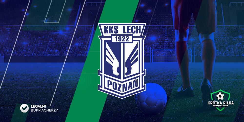 Lech Poznań Ekstraklasa felieton