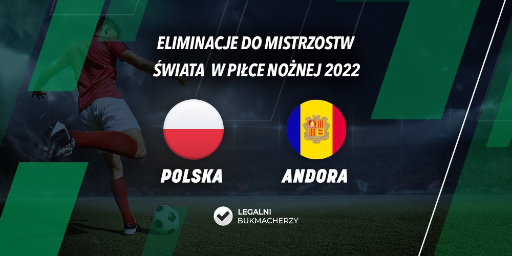 Polska – Andora – kursy bukmacherskie