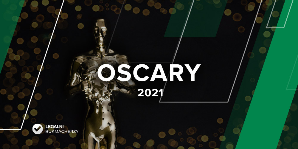 Oscary 2021 – kursy bukmacherskie