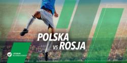 Polska – Rosja – kursy bukmacherskie
