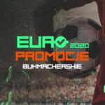 Euro 2020 – promocje bukmacherskie