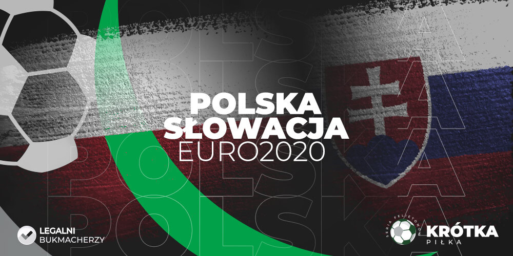Polska - Słowacja Euro 2020 felieton