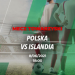 Polska – Islandia – kursy bukmacherskie