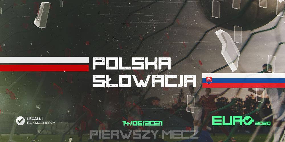 Polska – Słowacja – kursy bukmacherskie