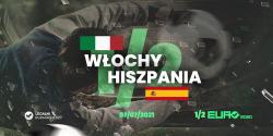 Włochy – Hiszpania – kursy bukmacherskie