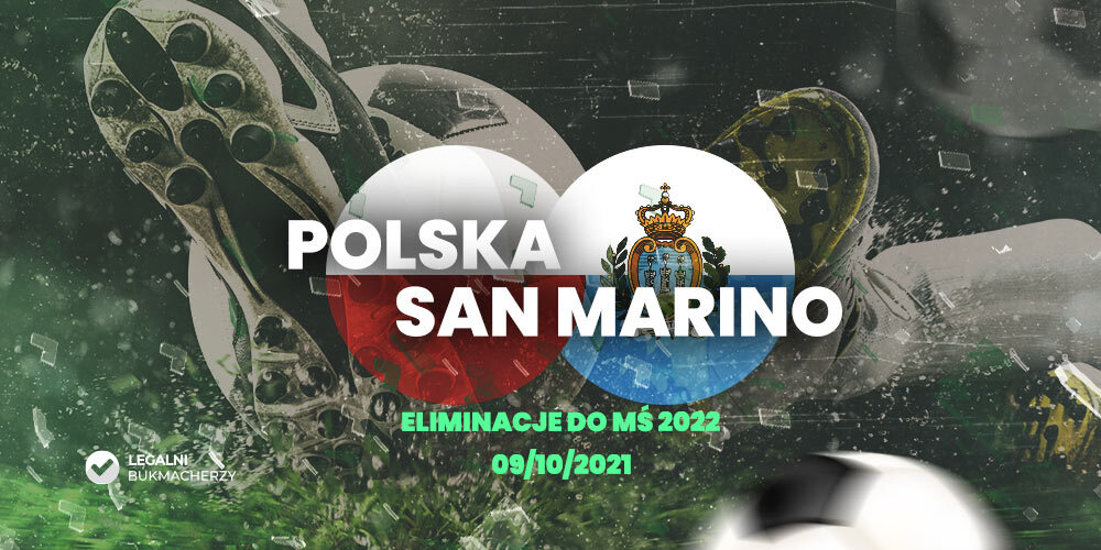 Polska – San Marino – kursy bukmacherskie
