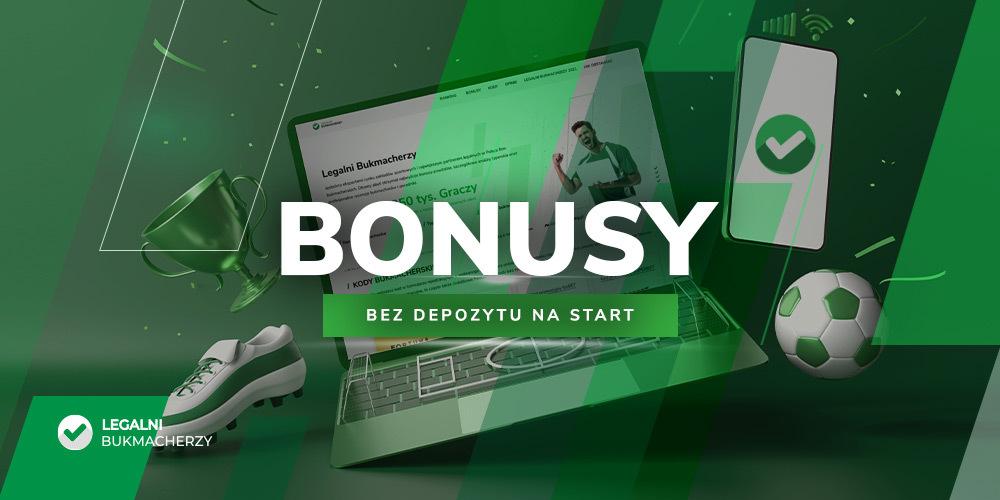 Bonusy bez depozytu na start